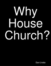 Cover Why House Church?