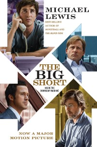 Cover The Big Short: Inside the Doomsday Machine (Movie Tie-in Edition)