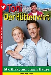 Cover Toni der Hüttenwirt 305 – Heimatroman
