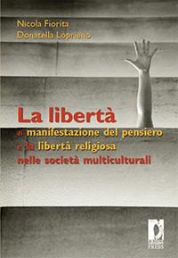 Cover La Libertà di manifestazione del pensiero e la libertà religiosa nelle società multiculturali