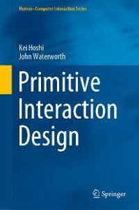 Cover Primitive Interaction Design