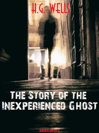 Cover The Story of the Inexperienced Ghost
