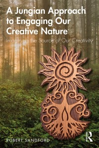 Cover Jungian Approach to Engaging Our Creative Nature