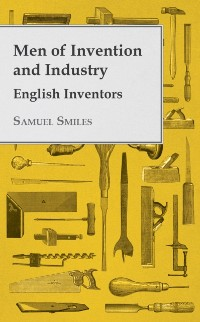 Cover Men of Invention and Industry - English Inventors