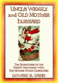 Cover UNCLE WIGGILY and OLD MOTHER HUBBARD