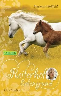 Cover Reiterhof Erlengrund 4: Das Fohlen Filina