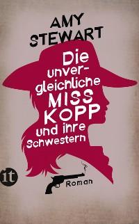 Cover Die unvergleichliche Miss Kopp und ihre Schwestern