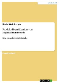 Cover Produktdiversifikation von HighFashion-Brands