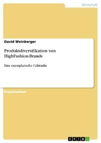 Cover Produktdiversifikation von HighFashion-Brands