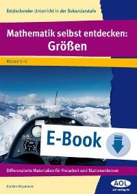 Cover Mathematik selbst entdecken: Größen