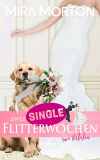 Cover Zwei Singleflitterwochen zum Verlieben