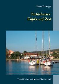 Cover Yachtcharter - Käpt'n auf Zeit
