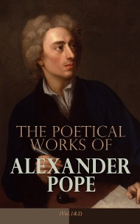 Cover The Poetical Works of Alexander Pope (Vol. 1&2)