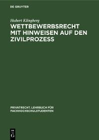 Cover Wettbewerbsrecht mit Hinweisen auf den Zivilprozeß