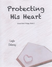 Cover Protecting His Heart - Grand Slam Trilogy, Book 2