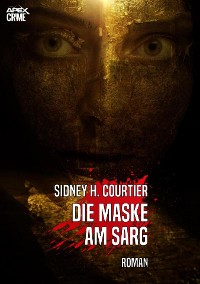 Cover DIE MASKE AM SARG