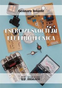 Cover Esercizi svolti di Elettrotecnica