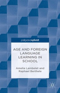 Cover Age and Foreign Language Learning in School