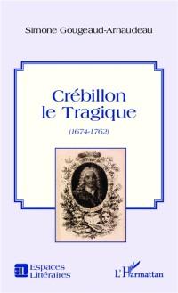Cover Crebillon le Tragique