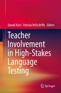 Cover Teacher Involvement in High-Stakes Language Testing