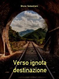 Cover Verso ignota destinazione