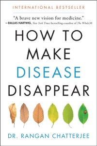 Cover How to Make Disease Disappear