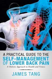 Cover A Practical Guide to the Self-Management of Lower Back Pain