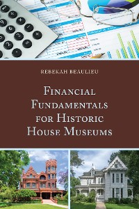 Cover Financial Fundamentals for Historic House Museums