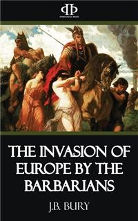 Cover The Invasion of Europe by the Barbarians