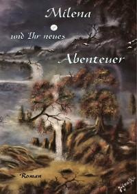 Cover Milena und Ihr neues Abenteuer