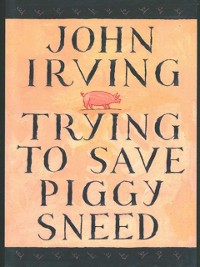 Cover Trying to Save Piggy Sneed