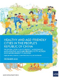 Cover Healthy and Age-Friendly Cities in the People's Republic of China