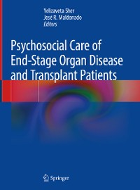 Cover Psychosocial Care of End-Stage Organ Disease and Transplant Patients