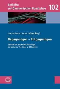 Cover Begegnungen – Entgegnungen