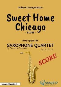 Cover Sweet Home Chicago - Saxophone Quartet Score