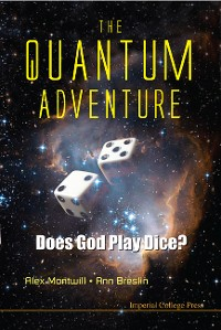 Cover Quantum Adventure, The: Does God Play Dice?