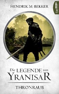 Cover Die Legende von Yranisar - Thronraub