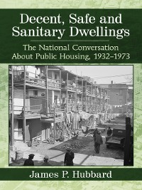 Cover Decent, Safe and Sanitary Dwellings