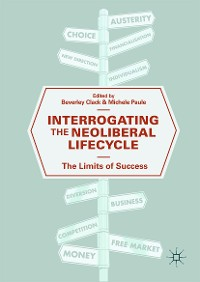 Cover Interrogating the Neoliberal Lifecycle