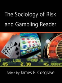 Cover Sociology of Risk and Gambling Reader