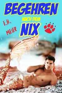 Cover Begehren nach dem Nix