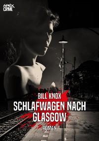 Cover SCHLAFWAGEN NACH GLASGOW