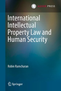Cover International Intellectual Property Law and Human Security