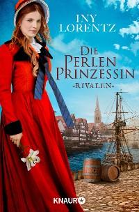 Cover Die Perlenprinzessin. Rivalen