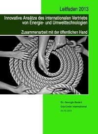 Cover Leitfaden 2013 Innovative Ansätze des internationalen Vertiebs von Energie- und Umwelttechnologien