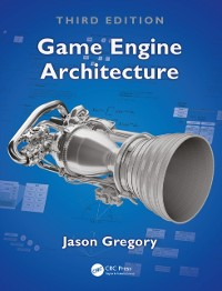 Cover Game Engine Architecture, Third Edition