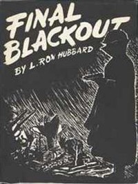 Cover World War 2, What If .... Final Blackout by L. Ron Hubbard
