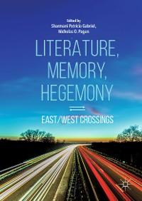 Cover Literature, Memory, Hegemony