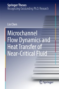 Cover Microchannel Flow Dynamics and Heat Transfer of Near-Critical Fluid