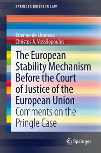 Cover The European Stability Mechanism before the Court of Justice of the European Union
